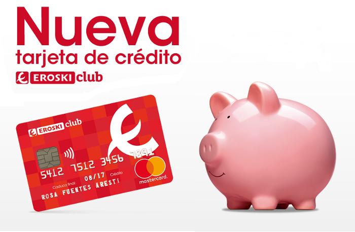 Nueva tarjeta de crédito EROSKI club Mastercard