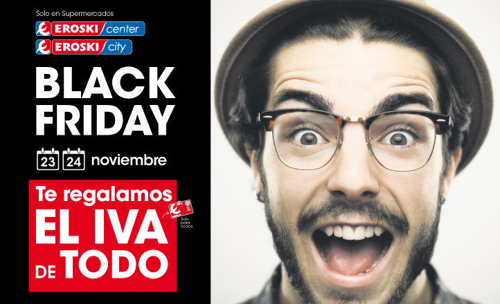 Black Friday ¡Te regalamos el IVA!
